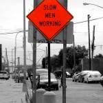Slow Man Working